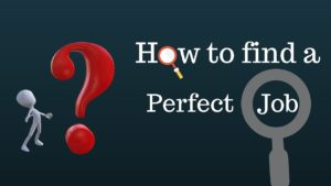 how-to-find-a-perfect-job